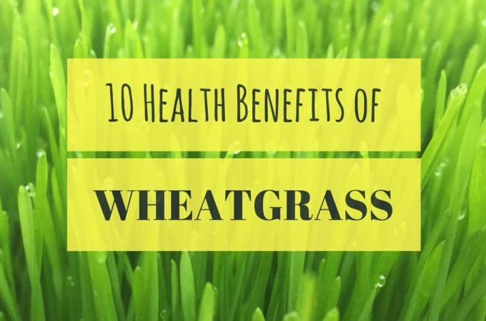 10 Health Benefits of Wheatgrass