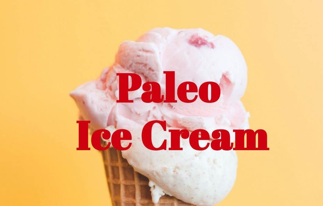 Easy Paleo Ice Cream Recipe (Dairy-Free)